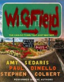 Wigfield: The Can Do Town That Just May Not