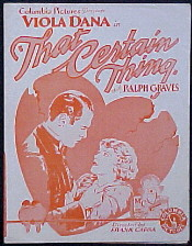 Columbia's silent That Certain Thing (1928), made for less than $20,000, ran about 69 minutes. The shine on its star, Viola Dana, had faded since her glory days at Metro-Goldwyn. The film's director was contracted for $1,000; its success earned him a $1,500 bonus. Soon, Frank Capra's association with Columbia would help vault the studio toward Hollywood's major leagues.