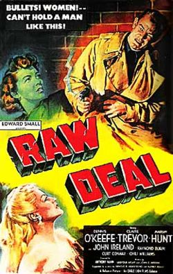 "Raw Deal, a 1948 film noir, was put out by Poverty Row's Eagle-Lion firm. Such movies were routinely marketed as pure sensationalism, but many noirs were also works of great visual beauty. Directed by Anthony Mann and shot by John Alton, Raw Deal ""is resplendent with velvety blacks, mists, netting, and other expressive accessories of poetic noir decor and lighting."""