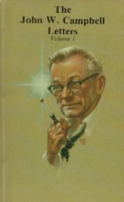 The cover of The John W. Campbell Letters, volume 1, with a picture of Campbell drawn by Frank Kelly Freas