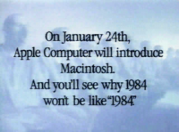 The announcer's dialogue in Apple's 1984 ad scrolls vertically across the screen as he says it.